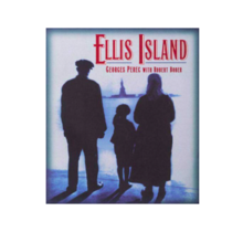 Ellis Island Paperback – November 1, 1995 English version Georges Perec (Author), Robert Bober (Author), Harry Matthews (Translation)
